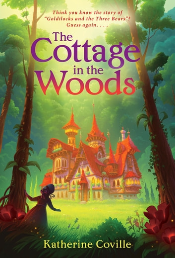 The Cottage in the Woods ebook by Katherine Coville