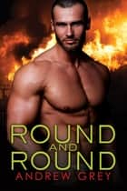Round and Round ebook by Andrew Grey