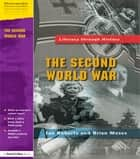 The Second World War ebook by Ian Roberts, Brian Moses