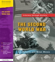 The Second World War ebook by Ian Roberts,Brian Moses