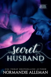 Secret Husband ebook by Normandie Alleman