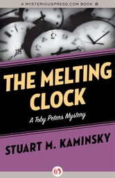The Melting Clock ebook by Stuart M. Kaminsky
