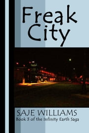 Freak City ebook by Saje Williams