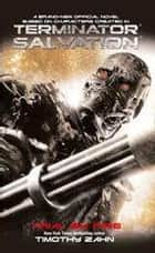 Terminator Salvation: Trial by Fire ebook by Timothy Zahn