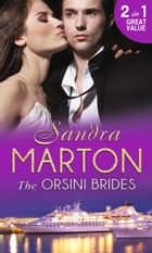 The Orsini Brides: The Ice Prince / The Real Rio D'Aquila (Mills & Boon M&B) ebook by Sandra Marton