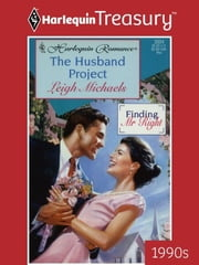 The Husband Project ebook by Leigh Michaels