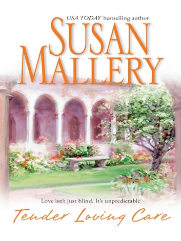 Tender Loving Care ebook by Susan Mallery
