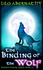The Binding of the Wolf ebook by