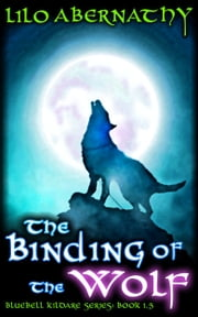 The Binding of the Wolf ebook by Lilo Abernathy