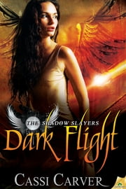 Dark Flight ebook by Cassi Carver