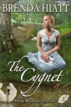The Cygnet eBook von Brenda Hiatt