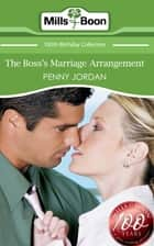 The Boss's Marriage Arrangement (Mills & Boon Short Stories) ebook by Penny Jordan