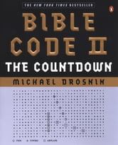 Bible Code II - The Countdown ebook by Michael Drosnin