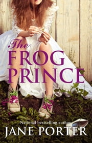 The Frog Prince ebook by Jane Porter