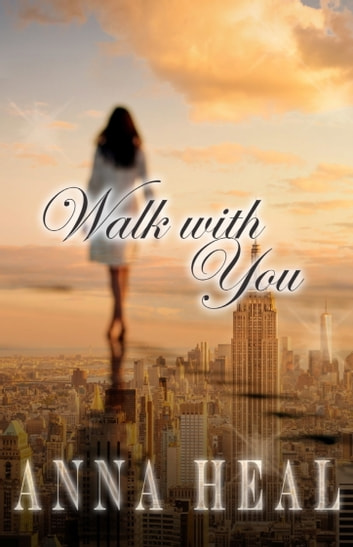 Walk with you with you 1 ebook by anna heal 9781370466566 walk with you with you 1 ebook by anna heal fandeluxe Image collections