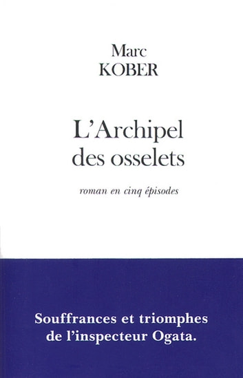 L'Archipel des osselets ebook by Marc Kober