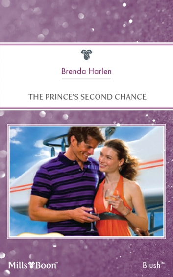 The Prince's Second Chance eBook by Brenda Harlen