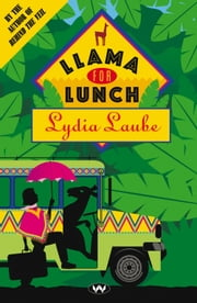 Llama for Lunch ebook by Lydia Laube