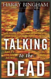 Talking to the Dead - A Novel ebook by Harry Bingham