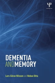 Dementia and Memory ebook by Lars-Göran Nilsson,Nobuo Ohta