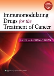 Immunomodulating Drugs for the Treatment of Cancer ebook by Asher A.A. Chanan-Khan