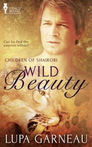 Wild Beauty ebook by Lupa Garneau