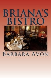 Briana's Bistro ebook by Barbara Avon