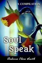 A Compilation Of Soul Speak ebook by