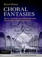 Choral Fantasies ebook by Ryan Minor