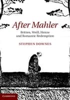 After Mahler ebook by Stephen Downes