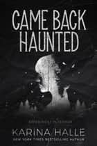 Came Back Haunted ebook by Karina Halle