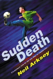 Sudden Death ebook by Neil Arksey