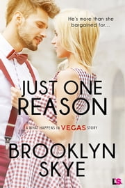 Just One Reason ebook by Brooklyn Skye