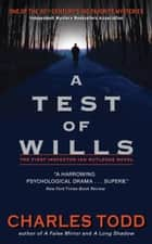 A Test of Wills ebook by Charles Todd