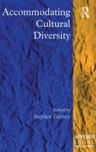 Accommodating Cultural Diversity ebook by Stephen Tierney