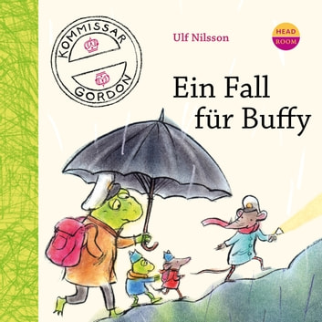 Ein Fall für Buffy - Kommissar Gordon audiobook by Ulf Nilsson