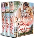 Return to Cupid, Texas Box Set Books 1-3 - Small Town Contemporary Romance ebook by Sylvia McDaniel