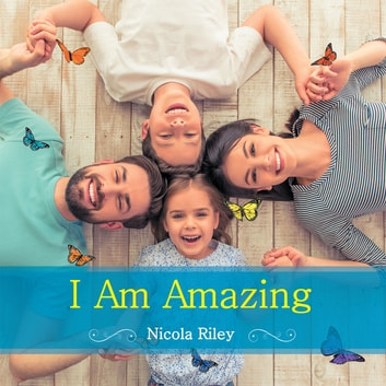 I Am Amazing ebook by Nicola Riley