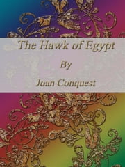 The Hawk of Egypt ebook by Joan Conquest