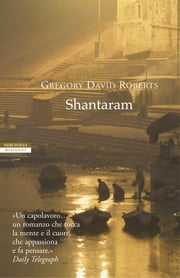 Shantaram ebook by Vincenzo Mingiardi,Gregory David Roberts
