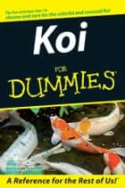 Koi For Dummies ebook by R. D. Bartlett, Patricia Bartlett