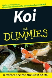Koi For Dummies ebook by R. D. Bartlett,Patricia Bartlett