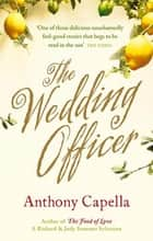 The Wedding Officer ebook by Anthony Capella