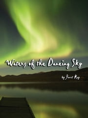 Waters of the Dancing Sky ebook by Janet Kay