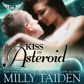 Kiss My Asteroid audiobook by Milly Taiden