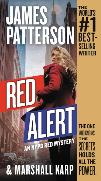 Red Alert - An NYPD Red Mystery ebook by James Patterson,Marshall Karp