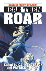 Hear Them Roar ebook by Henderson, Cj