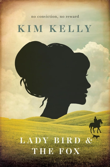 Lady Bird & The Fox ebook by Kim Kelly