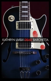 Dead Barchetta ebook by Kathryn Lively