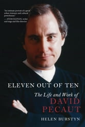 Eleven Out of Ten - The Life and Work of David Pecaut ebook by Helen Burstyn